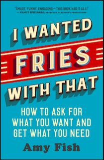 I Wanted Fries with That Book Cover. Teal background with red lettering.